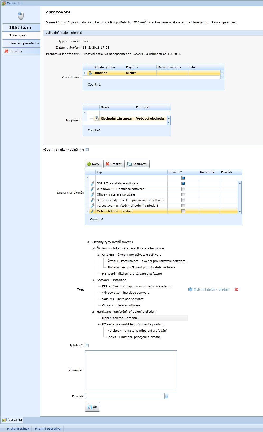 Úprava údajů ve formuláři Zpracování Žádosti vedoucím IT
