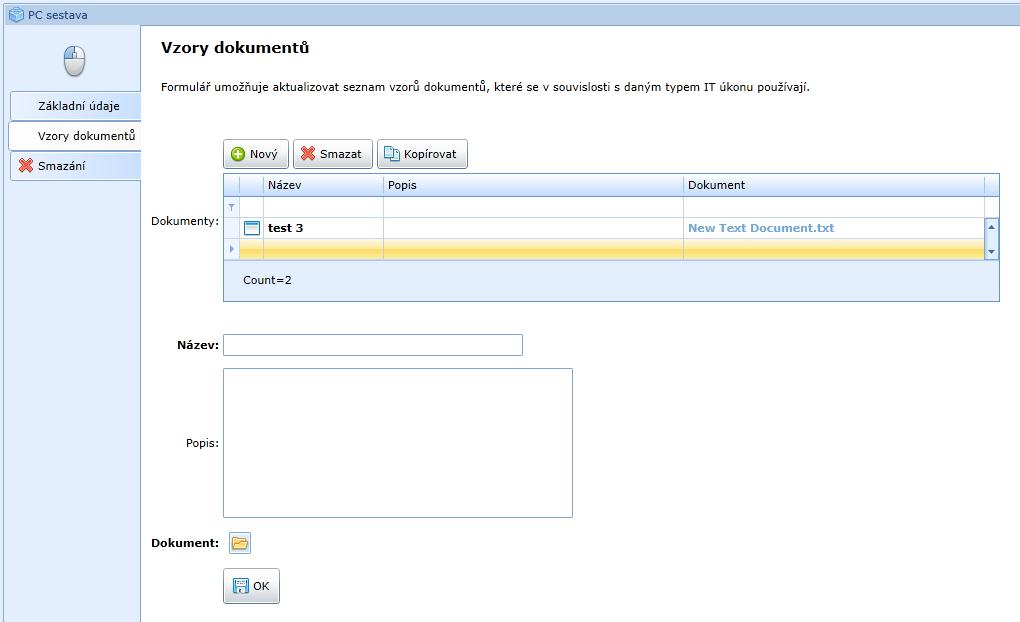 Vyplnění formuláře Číselníku Typ IT úkonu Vzory domumentů pracovníkem IT pro aktualizaci vzorů dokumentů k typu IT úkonu